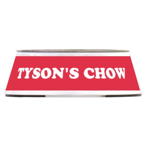 "Personalized pet bowl personalized with the saying ""TYSON'S CHOW"" in cherry red and white"