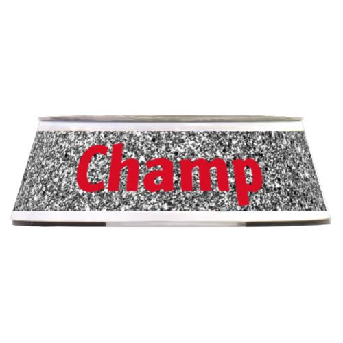 "Personalized pet bowl personalized with silver glitter pattern and the saying ""Champ"""
