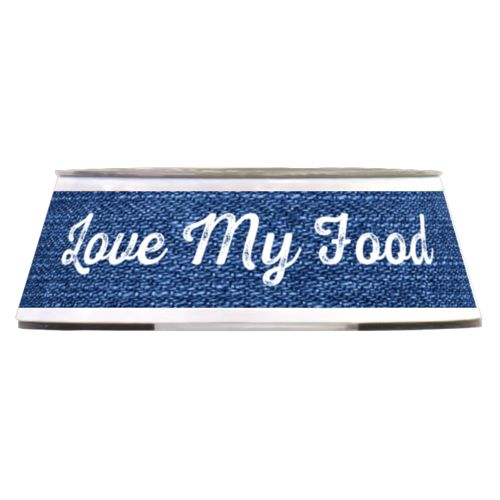 "Personalized pet bowl personalized with denim industrial pattern and the saying ""Love My Food"""