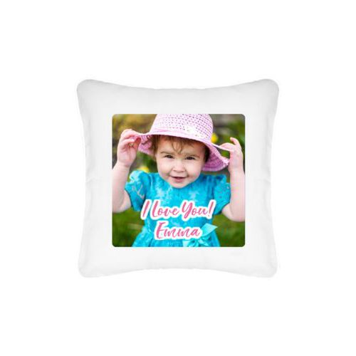 "Personalized pillow personalized with photo and the saying ""I Love You! Emma"""