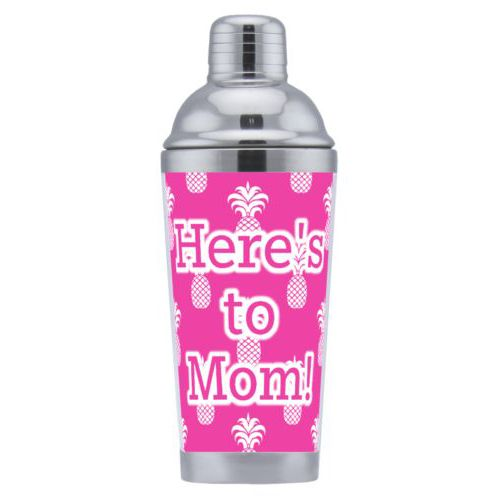 "Coctail shaker personalized with welcome pattern and the saying ""Here's to Mom!"""