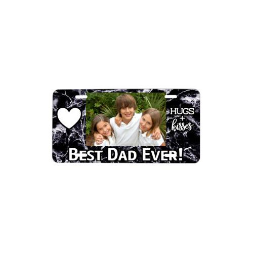 "Custom license plate personalized with photo and the saying ""Best Dad Ever!"" and the saying ""heart"" and the saying ""hugs and kisses"""