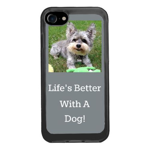 "Personalized iphone 7 case personalized with photo and the saying ""Life's Better With A Dog!"""