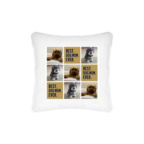 "Personalized pillow personalized with photos and the saying ""Best dog mom ever"" in brigham young university"