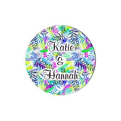 "Personalized coaster personalized with tropical pattern and the saying ""Katie & Hannah"""