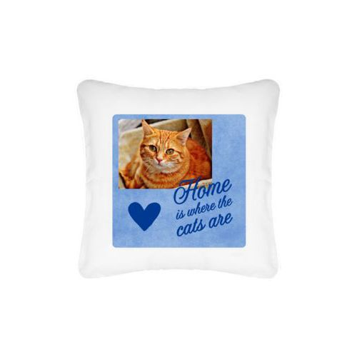 "Personalized pillow personalized with photo and the saying ""home is where the cats are"" and the saying ""Heart"""