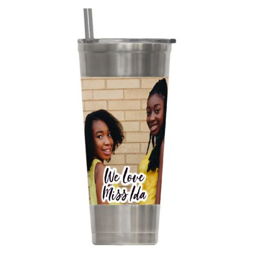 "Personalized insulated steel tumbler personalized with photo and the saying ""We Love Miss Ida"""