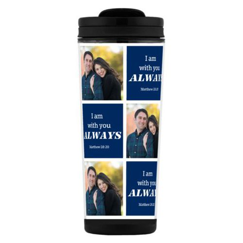 "Custom tall coffee mug personalized with a photo and the saying ""I am with you ALWAYS Matthew 28:20"" in navy blue and white"