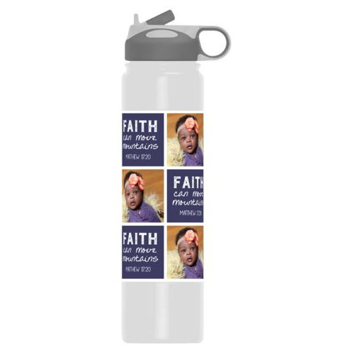 "Insulated water bottle personalized with a photo and the saying ""Faith can move mountains Matthew 17:20"" in navy and white"