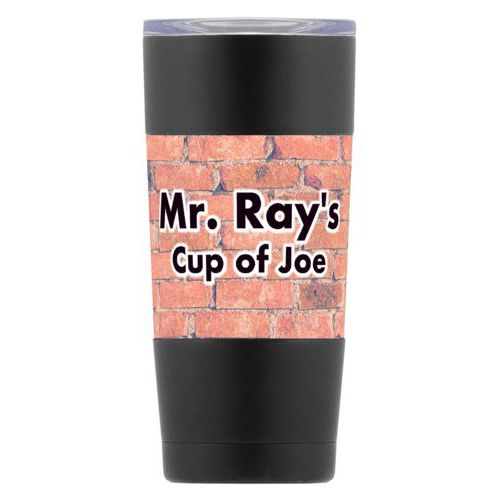 "Personalized insulated steel mug personalized with brick industrial pattern and the saying ""Mr. Ray's Cup of Joe"""