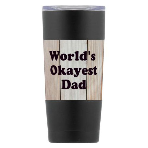 "Personalized insulated steel mug personalized with light wood pattern and the saying ""World's Okayest Dad"""