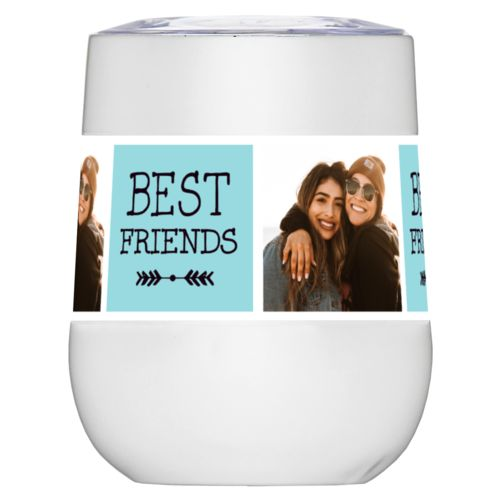 "Personalized insulated wine tumbler personalized with a photo and the saying ""Best Friends"" in black and robin's shell"