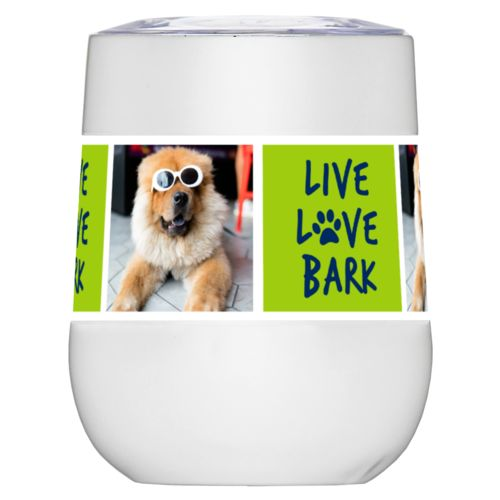 "Personalized insulated wine tumbler personalized with a photo and the saying ""Live love bark"" in navy blue and juicy green"