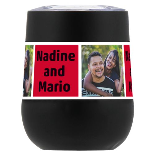 "Personalized insulated wine tumbler personalized with a photo and the saying ""Nadine and Mario"" in black and apple red"