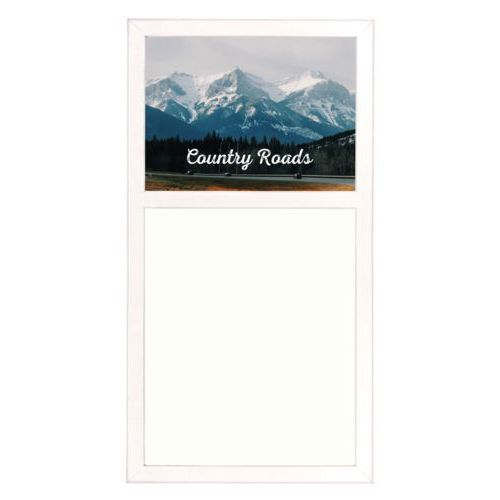 "Personalized white board personalized with photo and the saying ""Country Roads"""