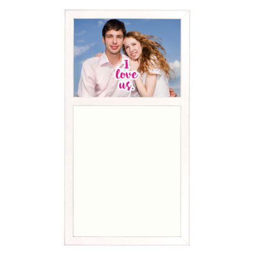 "Personalized white board personalized with photo and the saying ""I love us"""