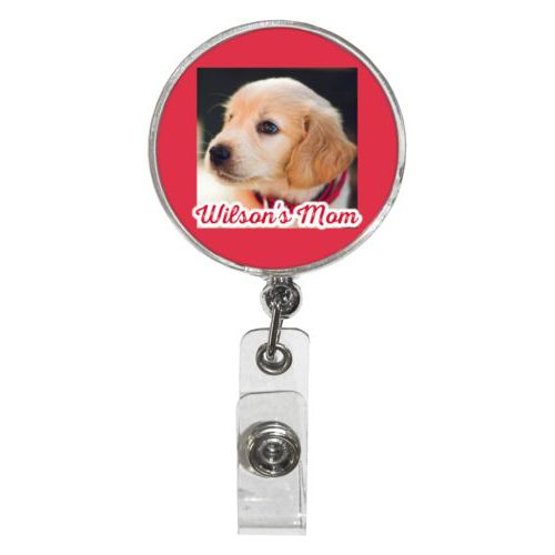 "Personalized badge reel personalized with photo and the saying ""Wilson's Mom"""