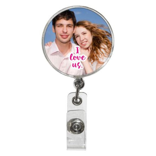 "Personalized badge reel personalized with photo and the saying ""I love us"""