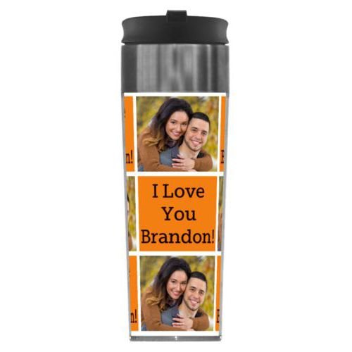 "Personalized steel mug personalized with a photo and the saying ""I Love You Brandon!"" in black and juicy orange"