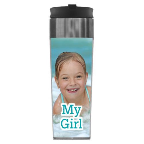 "Personalized steel mug personalized with photo and the saying ""My Girl"""