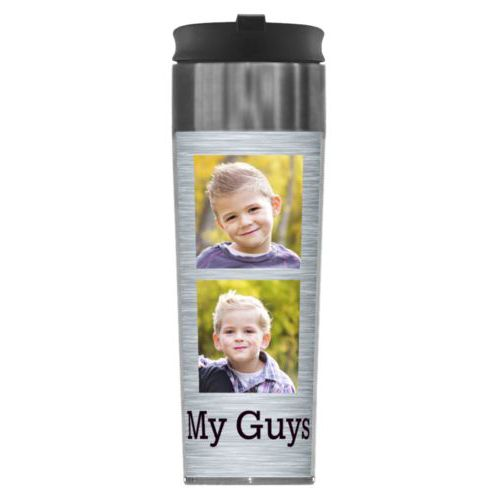 "Personalized steel mug personalized with steel industrial pattern and photo and the saying ""My Guys"""