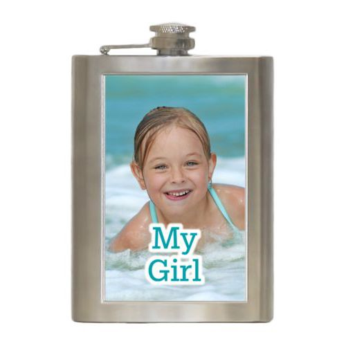 "Personalized 8oz flask personalized with photo and the saying ""My Girl"""