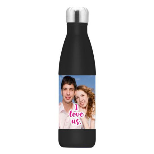 "Metal bottle personalized with photo and the saying ""I love us"""