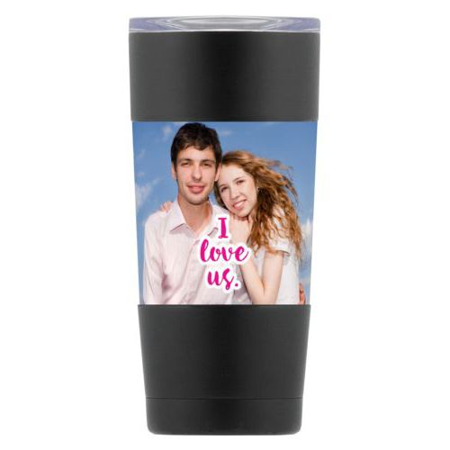"Personalized insulated steel mug personalized with photo and the saying ""I love us"""
