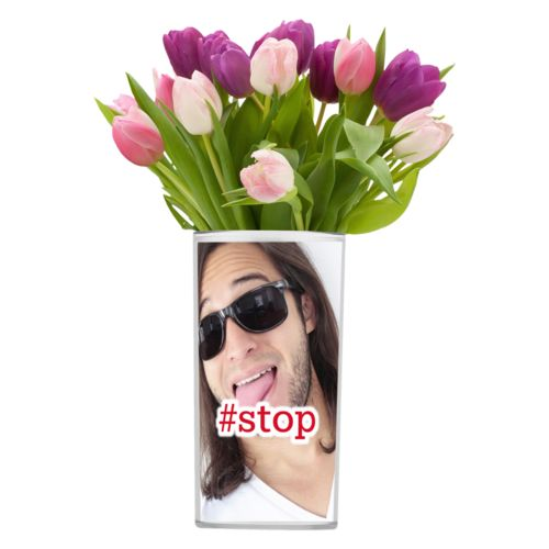 "Personalized vase personalized with photo and the saying ""#stop"""
