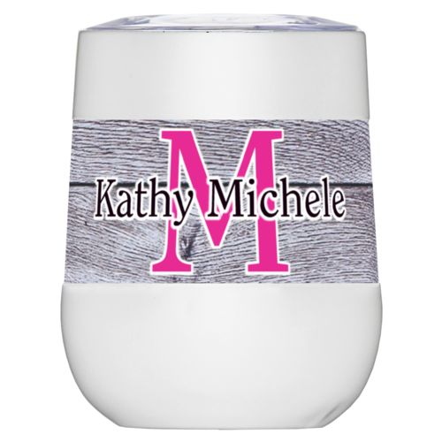 "Personalized insulated wine tumbler personalized with grey wood pattern and the sayings ""M"" and ""Kathy Michele"""