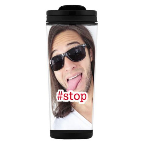 "Custom tall coffee mug personalized with photo and the saying ""#stop"""