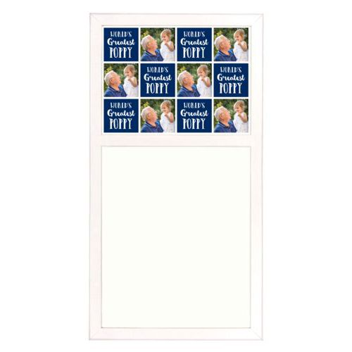 "Personalized white board personalized with a photo and the saying ""World's Greatest Poppy"" in navy blue and white"