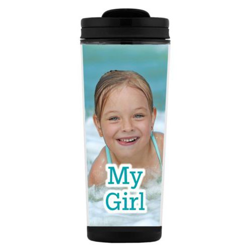 "Custom tall coffee mug personalized with photo and the saying ""My Girl"""