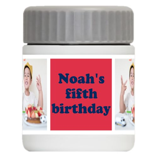 "Personalized 12oz food jar personalized with a photo and the saying ""Noah's fifth birthday"" in navy blue and red"