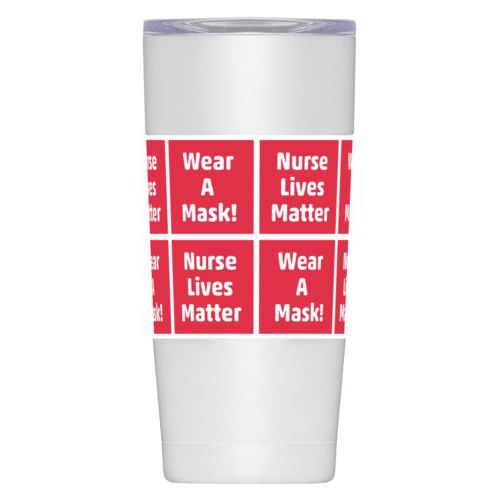 "Personalized insulated steel mug personalized with sayings ""Nurse Lives Matter"" in cherry red and white and ""Wear A Mask!"" in cherry red and white"