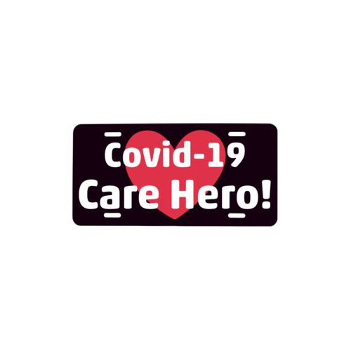 "Custom car plate personalized with the sayings ""heart"" and ""Covid-19 Care Hero!"""