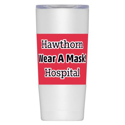 "Personalized insulated steel mug personalized with the saying ""Hawthorn Wear A Mask! Hospital"""