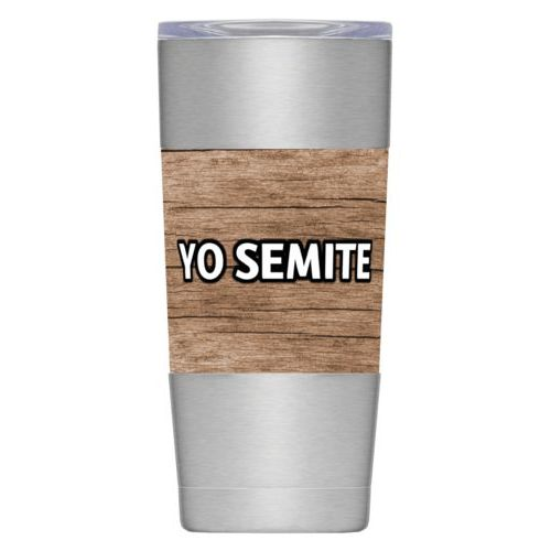 "Personalized insulated steel mug personalized with brown wood pattern and the saying ""YO SEMITE"""