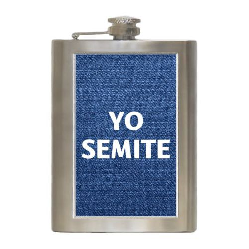 "Personalized 8oz flask personalized with denim industrial pattern and the saying ""YO SEMITE"""