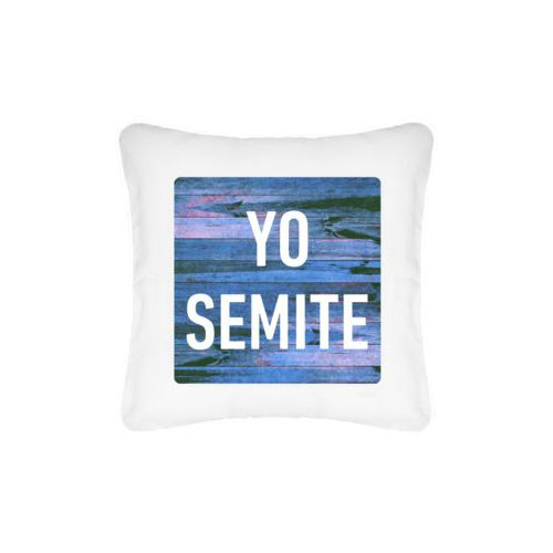"Personalized pillow personalized with sky rustic pattern and the saying ""YO SEMITE"""